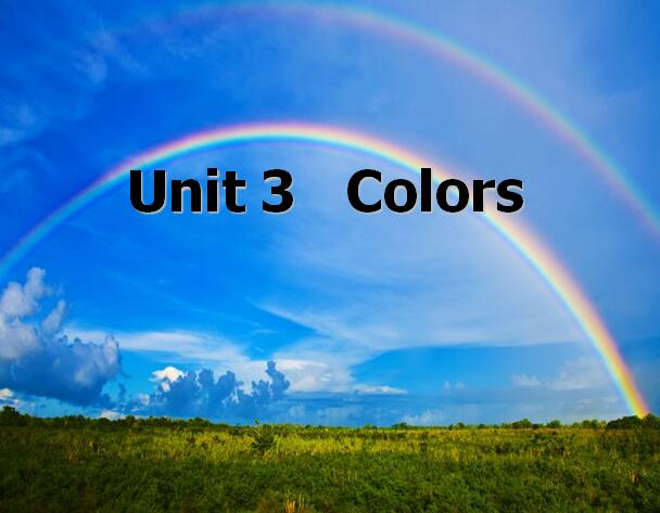 沪教版小学一年级下册英语课件:《Unit 3 Colors》