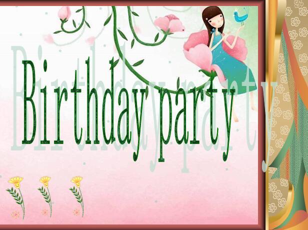 牛津上海版小学一年级下册英语课件:《Unit 7 Birthday party》