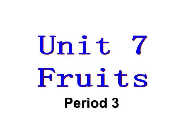 北师大版小学三年级下册英语课件:《Unit 7 Fruits》