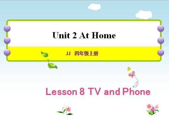 冀教版小学四年级上册英语课件:《lesson 8 TV and Phone》