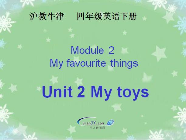 沪教牛津版小学四年级下册英语课件:《My toys》