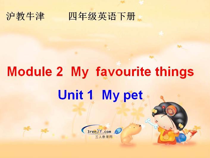 沪教牛津版小学四年级下册英语课件:《My pet》2