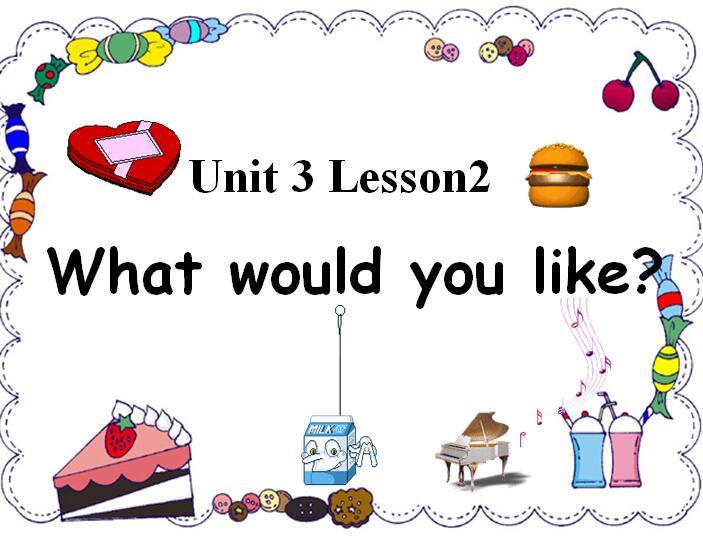 鲁科版小学四年级下册英语课件:《What would you like》2