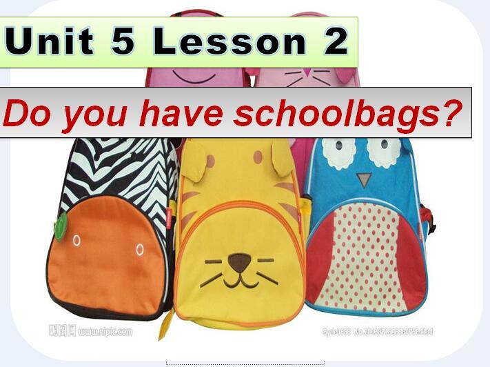 鲁科版小学四年级下册英语课件:《Do you have schoolbags》