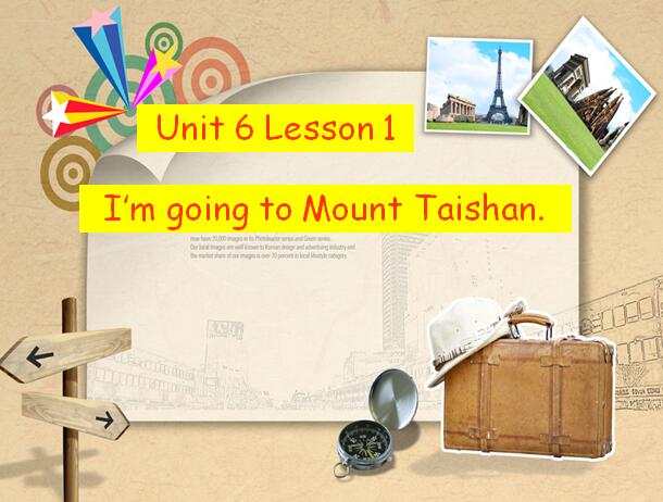 鲁科版小学四年级下册英语课件:《I'm going to Mount Taishan》
