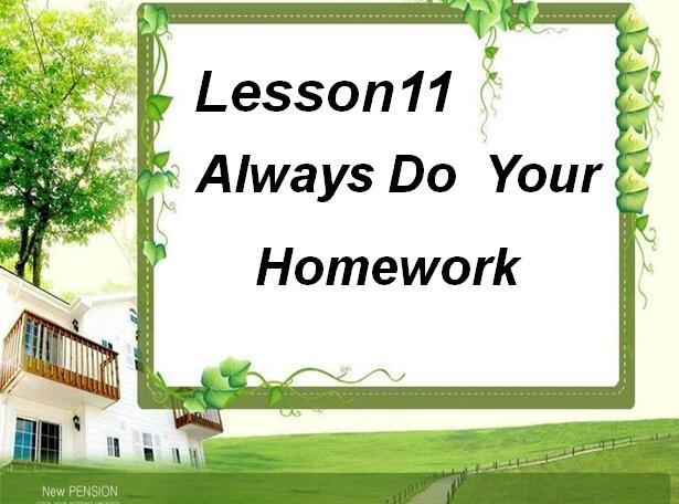 冀教版小学六年级上册英语课件:《Always Do Your Homework》1