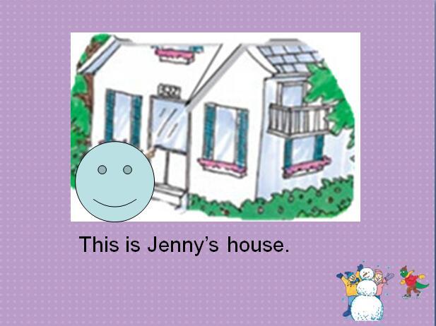 冀教版小学六年级上册英语课件:《Jenny's House》