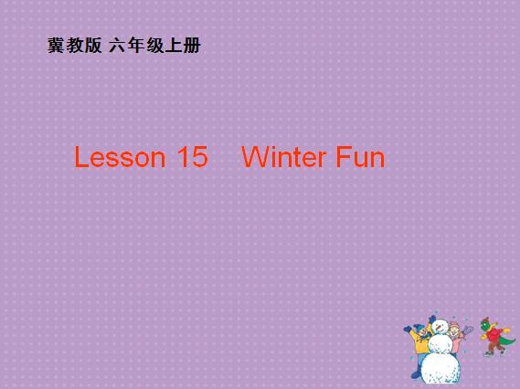 冀教版小学六年级上册英语课件:《Winter Fun》