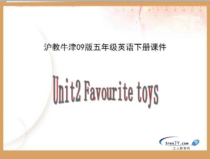 沪教牛津版小学五年级下册英语课件:《Favourite toys》1