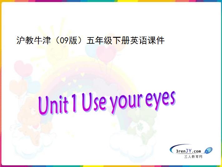 沪教牛津版小学五年级下册英语课件:《Use your eyes》