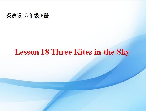 沪教牛津版小学五年级下册英语课件:《Three Kites in the Sky》